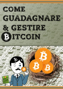 Featured Image Come Guadagnare e Gestire Bitcoin ebook