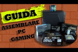 VIDEOGUIDA Come Assemblare PC GAMING Economico
