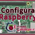 Configurare Raspberry PI