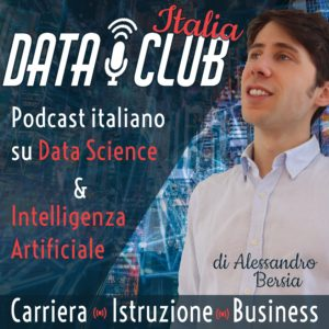 DataClub: Podcast su Intelligenza Artificiale, Data Science e mondo del lavoro