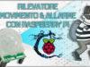 Sistema di Sorveglianza [Rilevamento Movimento] (PIR) con Raspberry Pi e Camera